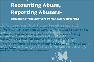 Reflections from Survivors on Mandatory Reporting